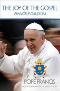 Pope Francis Evangelii Gaudium Joy of the Gospel