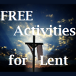 Free Activities for Lent Square Pic