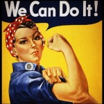 Strong Single Lady Feminism Militant World War II Poster Rosie the Riveter