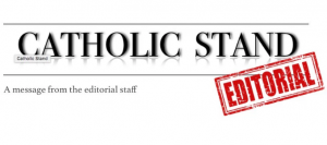 catholic-stand-editorial-pic